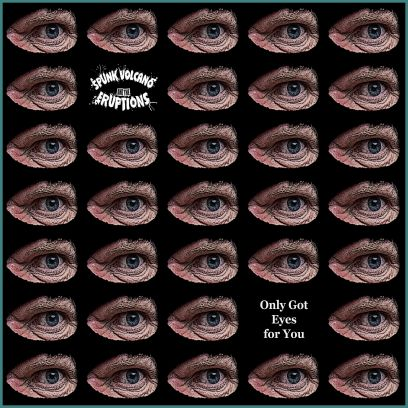 ONLY GOT EYES FOR YOU - Single (2020)
